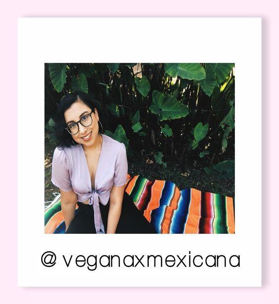 VEGANAXMEXICANA RUBY ON IG - Vegans of Color to follow   SOYVIRGO.COM