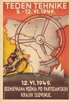 Teden tehnike, 5. - 12. VI. 1949 Ocenjevalna vožnja po partizanskih krajih Slovenije, 12. VI. 1949 Contibutor(s):Ošaben (author) Source:slike Year:1949