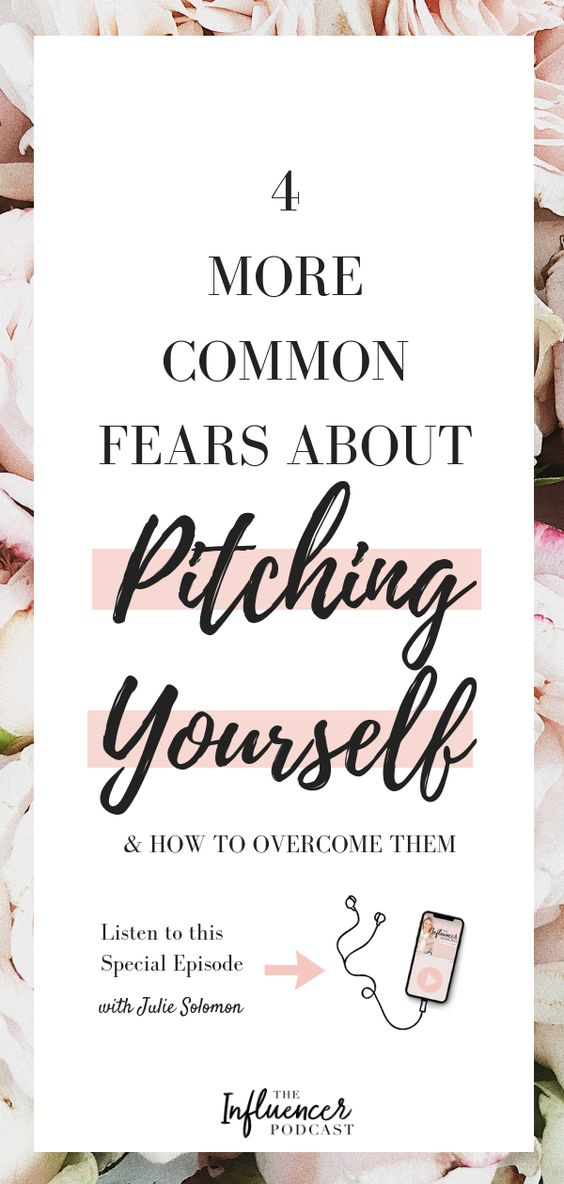 I'm talking about the 4 most common pitching fears I see influencers and bloggers face, and how to overcome them. The Influencer Podcast, with Julie Solomon. #pitching #influencermarketing #influencer #Blogging #Business #fears #podcastepisode #podcast #JulieSolomon #TheInfluencerPodcast
