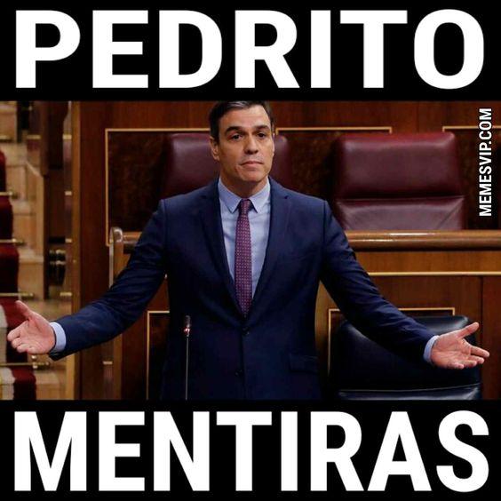 actualidad noticias, memes de políticos, memes Pedro Sánchez Cada sábado el presidente del Gobierno Pedro Sánchez retransmite desde Moncloa su exitosa obra de teatro 'miente más, que yo...