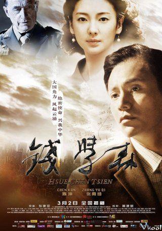Phim Tiền Học Sâm – Cha Đẻ Tàu Thần Châu