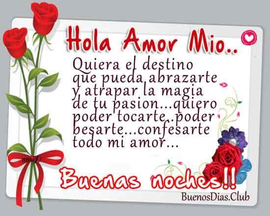 Imagenes Bonitas De Buenas Noches Hola Amor Mio Imagenes De Buenos Dias Y Frases D Bonitas Buenas Noches Mensajes De Buenas Noches De Amor Imagenes De Te Amo