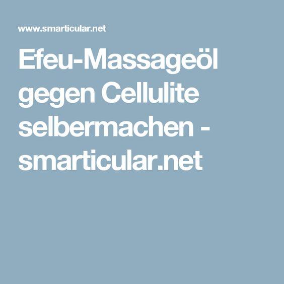 Efeu-Massageöl gegen Cellulite selbermachen - smarticular.net