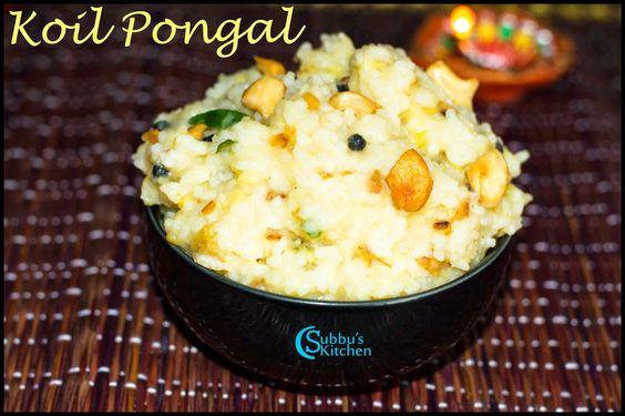 Koil Pongal Recipe   Temple Pongal Recipe