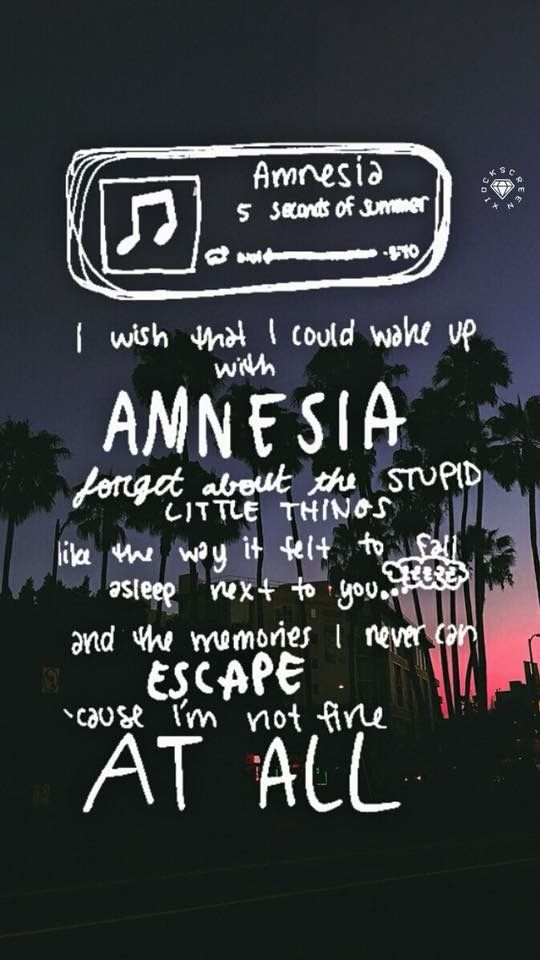 Amnesia // 5 Seconds Of Summer | Song lyrics, Song quotes ...