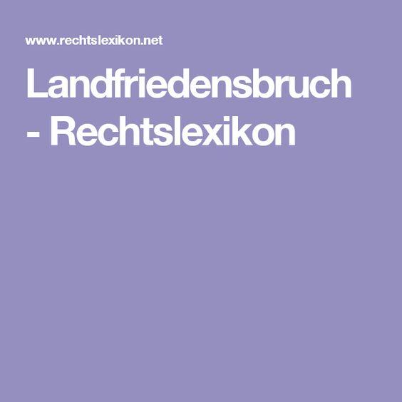 Landfriedensbruch - Rechtslexikon