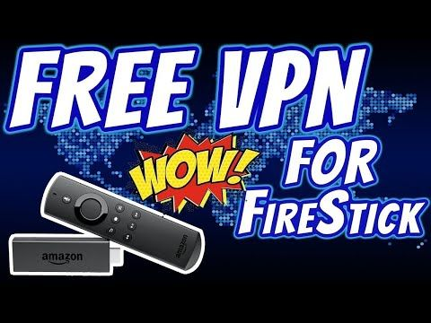 What's The Best Free Vpn For Firestick