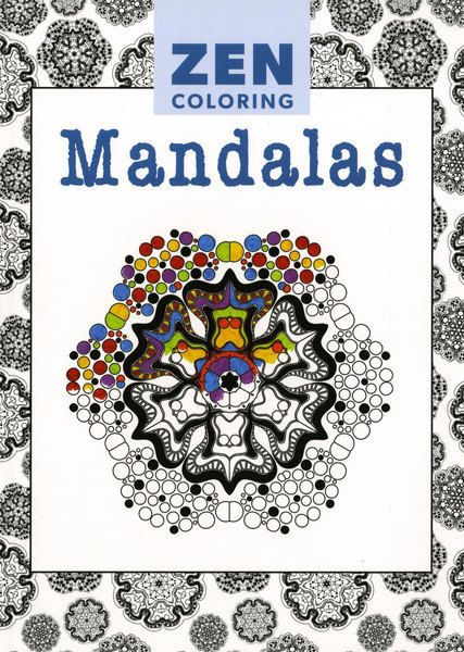 Zen Coloring Mandalas Adult Coloring Book. Relax into the creative world of coloring. Containing a beautiful and diverse collection of