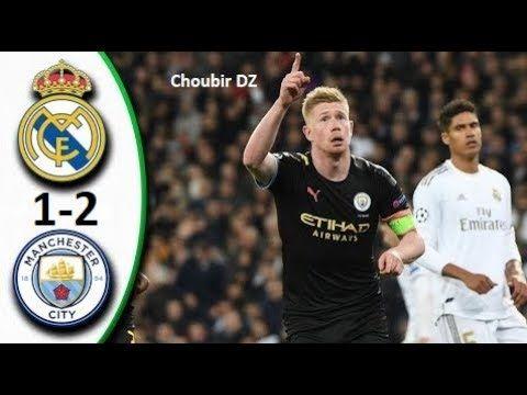 Real Madrid Vs Manchester City 1 2 Uefa Champions League 26 02 2020 En 2020