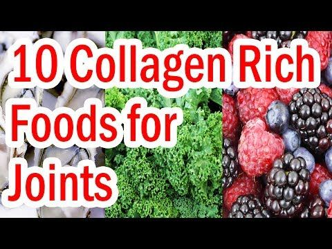 Top 10 Collagen Rich Foods For Joints Youtube Collagen Rich Foods Collagen Boosting Foods Collagen Recipes