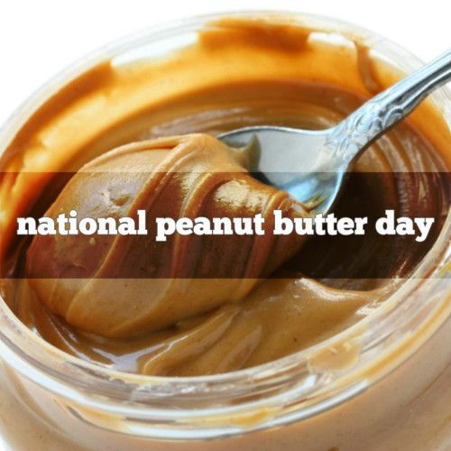 January 24th Is National Peanut Butter Day Foodimentary National Food Holidays Holiday Peanut Butter Peanut Butter Lovers Food
