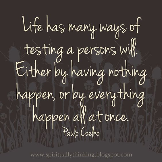 Paulo Coelho Quotes Life Lessons: Happenings, Its Always And Be Strong On Pinterest