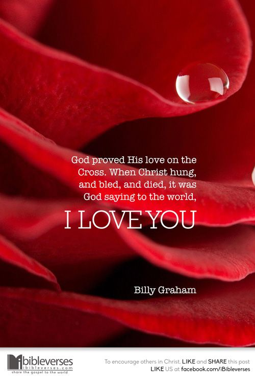 """Billy Graham: """"Dios mostró su amor en la cruz. Cuando Cristo era colgado, sufría y moría, este era Dios diciendo al mundo, Te amo"""""""