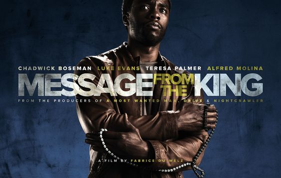 First Look: Chadwick Boseman in Message From The King. Clip & details here
