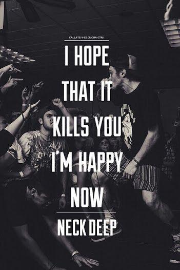 Lyrics by Neck Deep. Spoken like true punk-rockers!