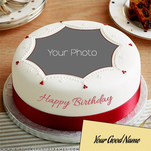 Happy Birthday Cake With Edit Name And Photo Happy Birthday Cake