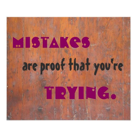 Mistakes are proof that you're trying. poster $16.30 by Posterspourprofs The post Mistakes are proof that you're trying. poster appeared first on Inspired Quotes For Life. #motivationalquotes #inspirationalquotes #inspiringquotes #quotes #inspiredquotes #inspiredquotesforlife