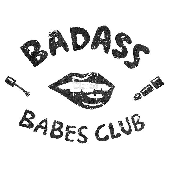 Badass Babes Club Flirt by Diardo. Bad ass Black and white art print and other products and apparels available.