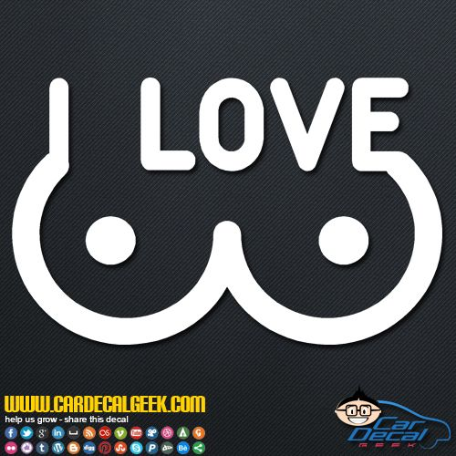I Love Boobs Car Window Decal Sticker Stickers Ideas Pinterest - Car window decal stickers for guys