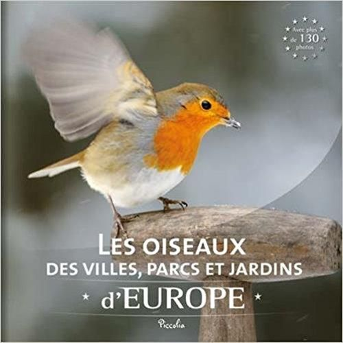 Telecharger Les Oiseaux Des Villes Parcs Et Jardins D Europe Gratuit Animals France 1 Books