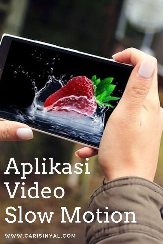 10 Aplikasi Video Slow Motion Android Yang Layak Dicoba Aplikasi Android Video