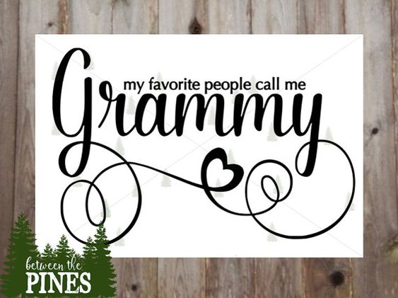 My Favorite People Call Me Grammy SVG file