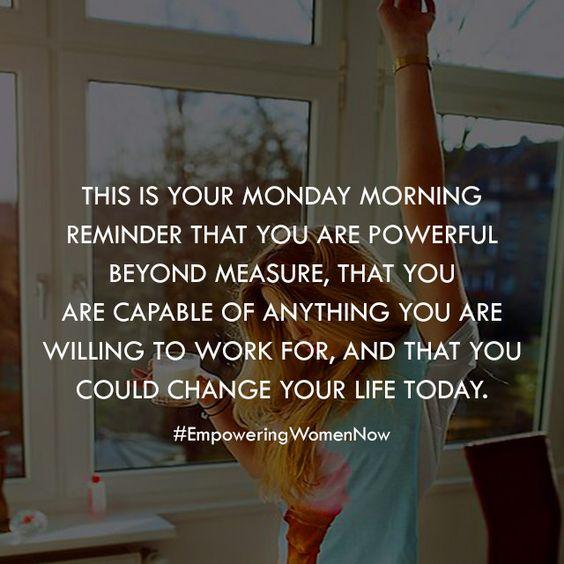 Monday motivational quote. #empoweringwomennow