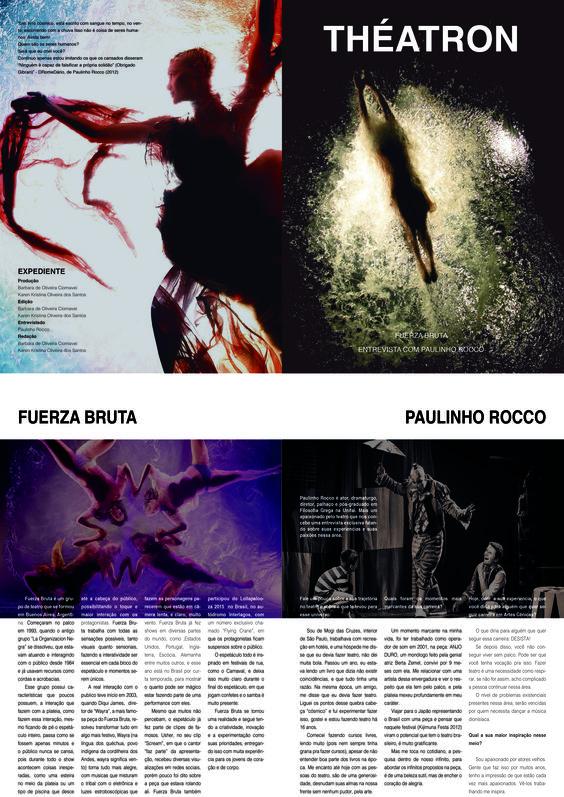 """Trabalho acadêmico: Fanzine """"Theatrón"""" direcionado para o teatro, em específico o espetáculo do Fuerza Bruta - Wayra e entrevista com o ator/diretor/dramaturgo Paulinho Rocco."""
