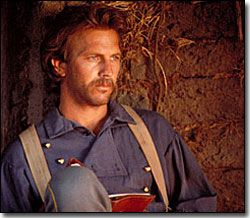 Lt. John Dunbar - Kevin Costner in Dances With Wolves. Kevin Costner also directed Dances With Wolves