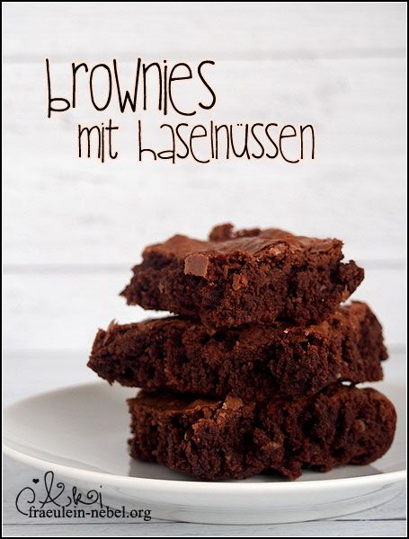 Rezept: Brownies mit Haselnüssen | fraeulein-nebel.org