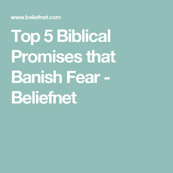 Top 5 Biblical Promises that Banish Fear - Beliefnet