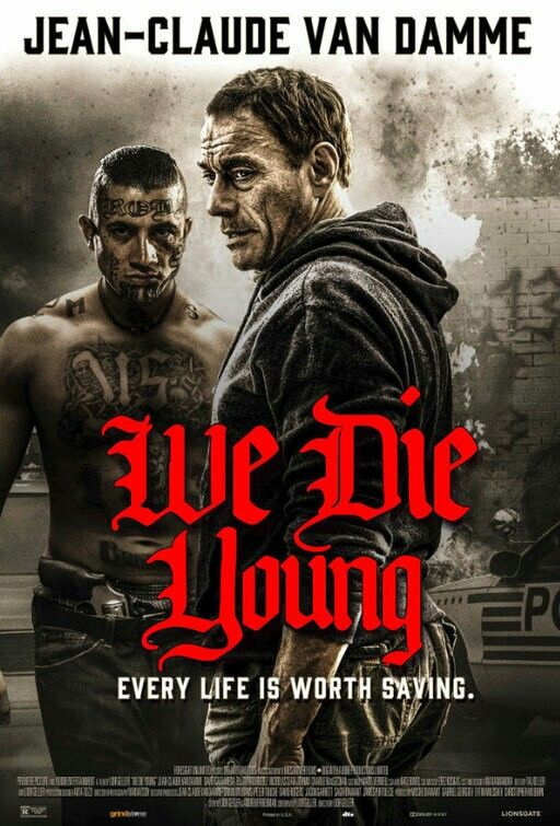 The Poster For The Action Thriller We Die Young Wedieyoung