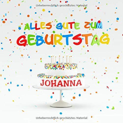 Alles Gute Zum Geburtstag Johanna Individuelles Kindergeburtstag