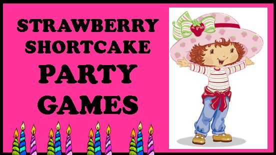 fun party games haha and strawberry shortcake party on pinterest. Black Bedroom Furniture Sets. Home Design Ideas