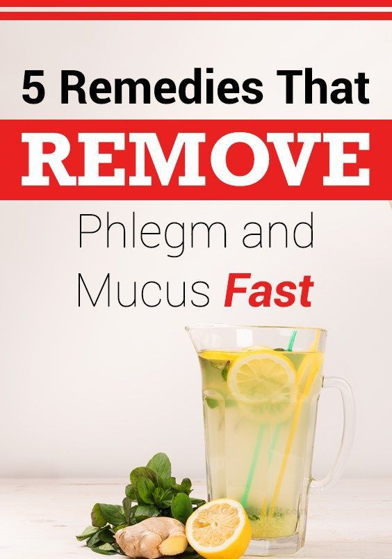 f0a21b668d3b80cdc58cd705934ccc99 - How To Get Rid Of Mucus In Your Body Naturally