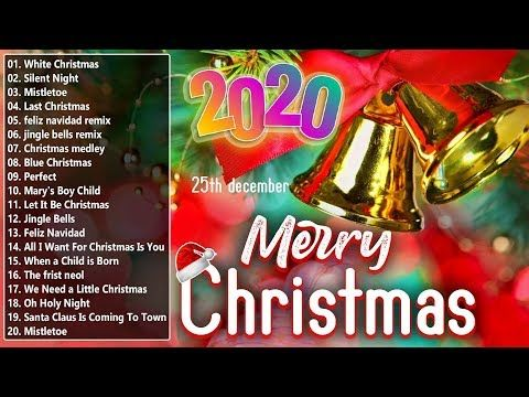 1 Christmas Songs 2020 Top Christmas Songs Playlist 2020 Best Christmas Songs Ever Youtube Christmas Songs Playlist New Christmas Songs Xmas Songs