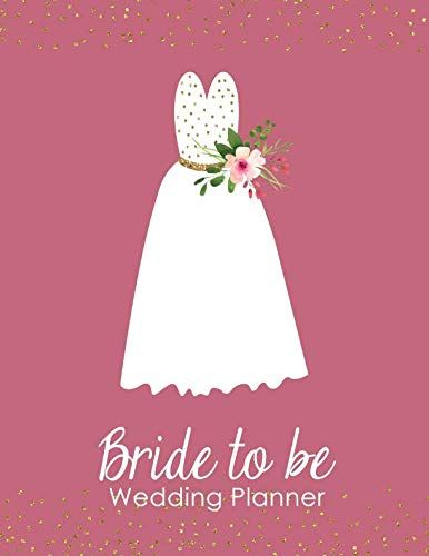 Bride to Be Wedding Planner: A 100 Page Ultimate Tying the Knot Organizer, Mauve and Gold Weddinghttps://www.amazon.com/dp/1793008256/ref=cm_sw_r_pi_dp_U_x_iudmCb2YR26X3 #weddingplanner #weddingplanning