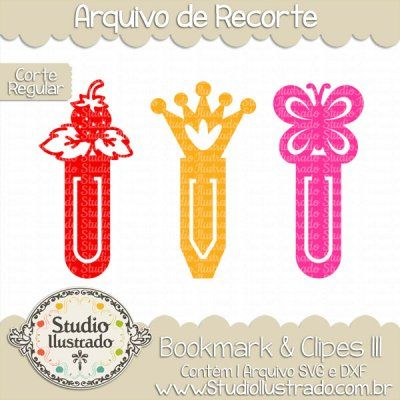 Bookmark & Clips III, Clips, Bookmark, Livro, Book, Marcador de Livro, Marcador de Páginas, Marker of Page, Morango, Coroa, Borboleta, Inseto, Rei, Rainha, Princesa, Príncipe, Fruta, Fruit, Strawberry, Crown, Butterfly, Insect, King, Queen, Princess, Prince, Fruit, Corte Regular, Regular Cut, Silhouette, DXF, SVG, PNG