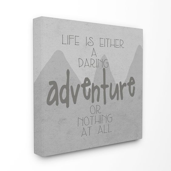 Life Is An Adventure' Gray Mountains Stretched Canvas Art