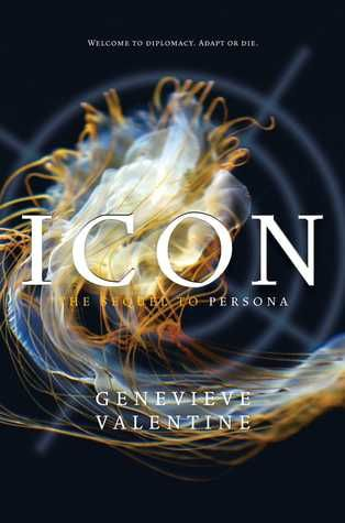 Icon (Persona #2) by Genevieve Valentine • June 28h 2016 • Click on Image for Summary!:
