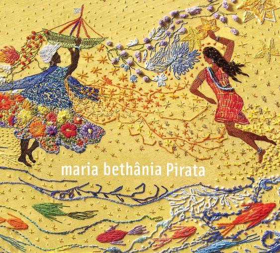 Maria Bethânia - Pirata (2006)