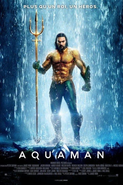 Regarder Aquaman Film Complet Vf En Francais Streaming Regarder Film Comlpet Films Complets Aquaman Jason Momoa Aquaman