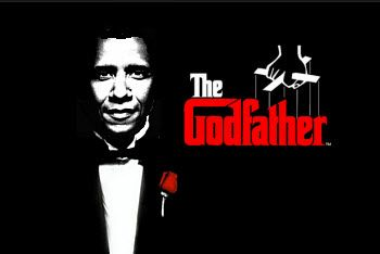 Godfather Politics and the Obama Mafia