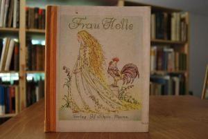 Frau Holle. Ein Märchen-Bilderbuch mit Bildern von Brünhild Schlötter. Nr. 305