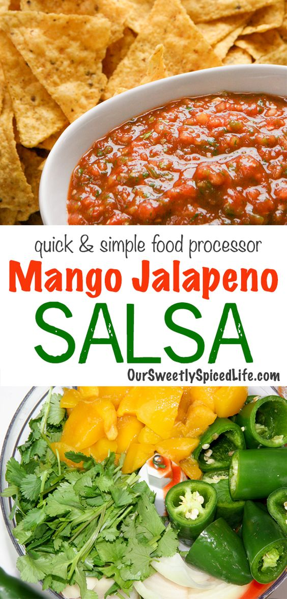 Mango Jalapeno Salsa - easy food processor or blender salsa