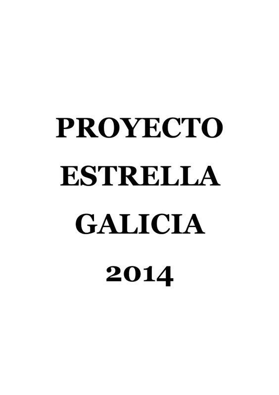 PROYECTO ESTRELLA GALICIA 2014