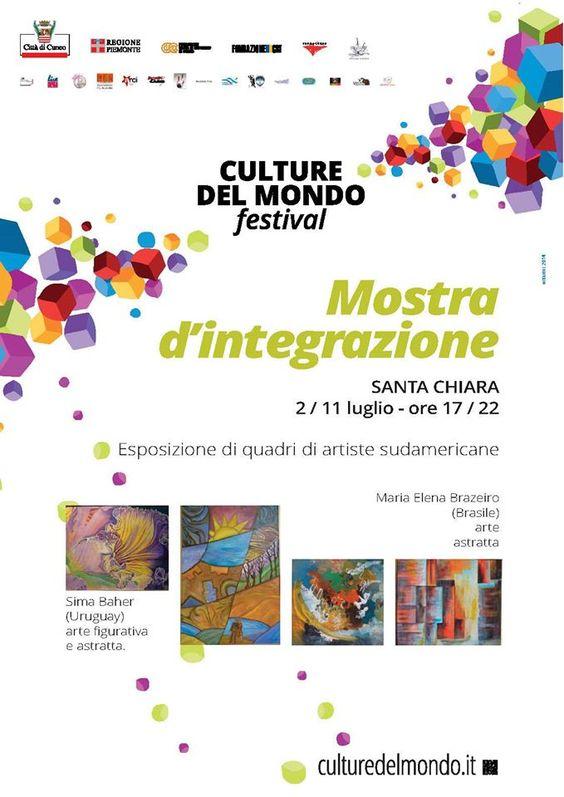 Culture dal Mondo 2014 Mostra di integrazione Esposizione di quadri di artiste sudamericane Opere di Maria Elena Brazeiro (Brasile) arte astratta e Sima Baher (Uruguay) arte figurativa e astratta.
