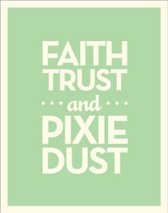 and pixie dust <3
