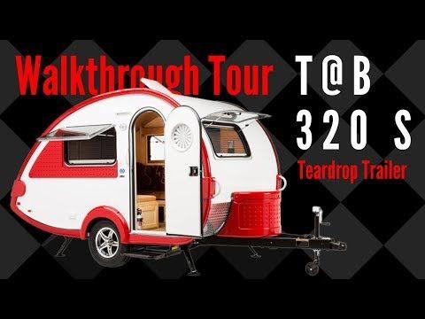 2019 T B 320 S Teardrop Trailer Walkthrough Tour Youtube