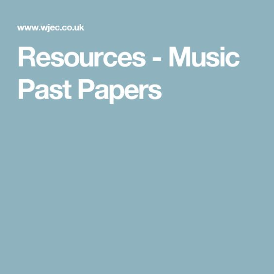 Resources - Music Past Papers